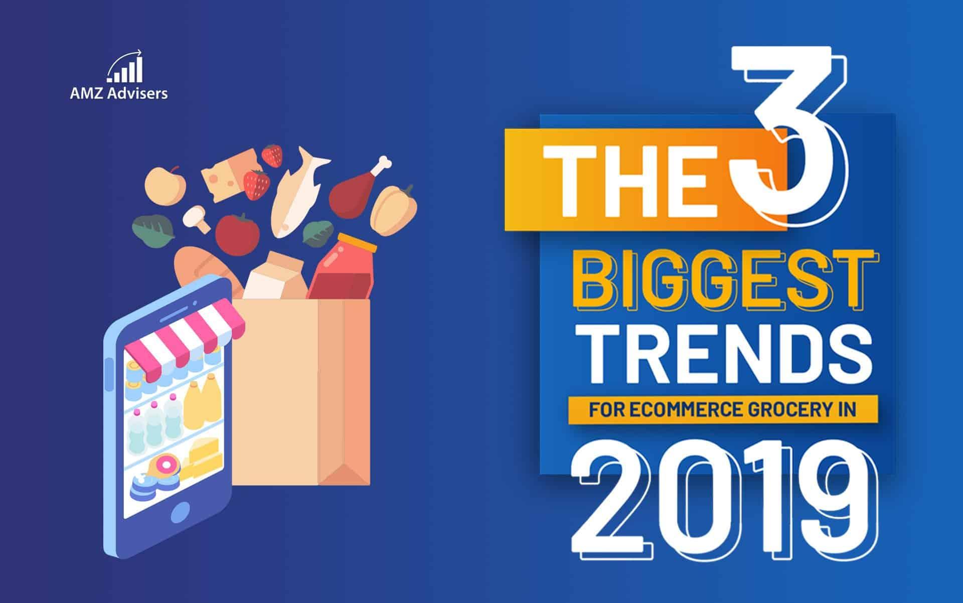 3-Biggest-Trends-Commerce-Grocery-2019.jpg