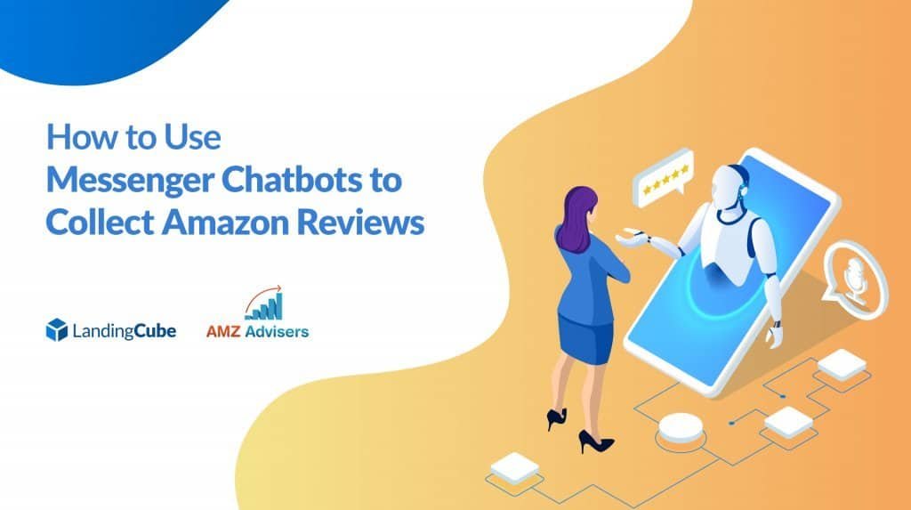 messenger chatbots to collect amazon reviews