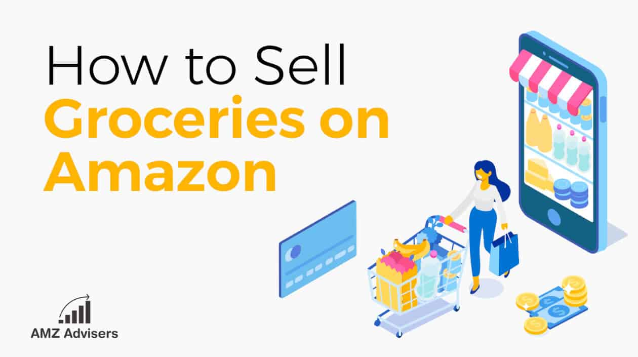 How_to_sell_groceries_on_Amazon.jpg