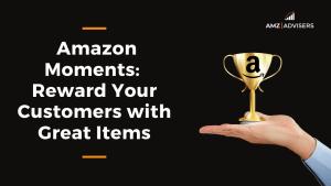 Amazon Moments